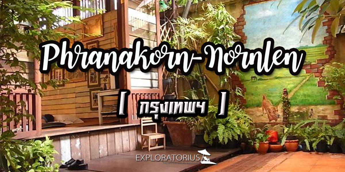 Phranakorn-Nornlen
