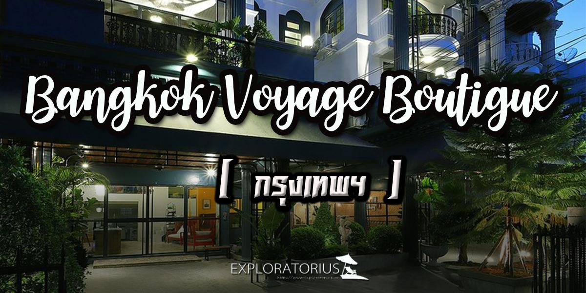 Bangkok Voyage Boutigue