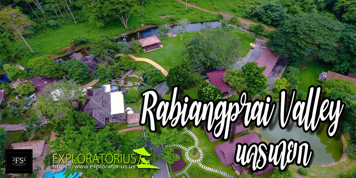 Rabiangprai Valley นครนายก