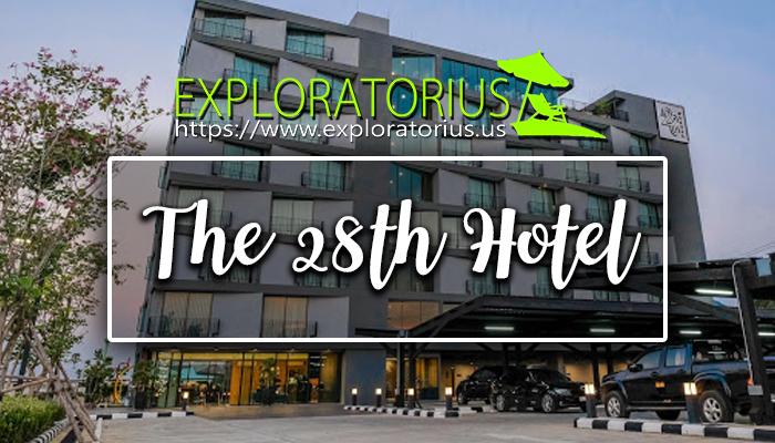 โรงแรม The 28th Hotel